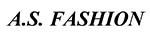 A. S. Fashion